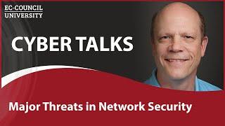Major Threats in Network Security   Cyber Talks