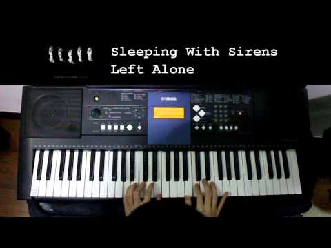 Sleeping With Sirens - Left Alone (Piano Cover)