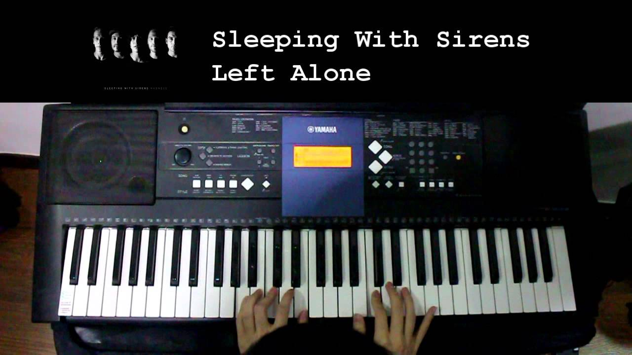 Sleeping with sirens left alone piano cover youtube sleeping with sirens left alone piano cover hexwebz Images