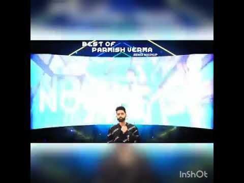 Best of Parmish Verma (Remix Mashup) | Desi Crew | Dilpreet Dhillon| | Latest Punjabi Songs 2020