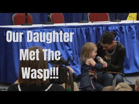 Our Daughter Met The Wasp! Meeting Evangeline Lilly FanX 2018