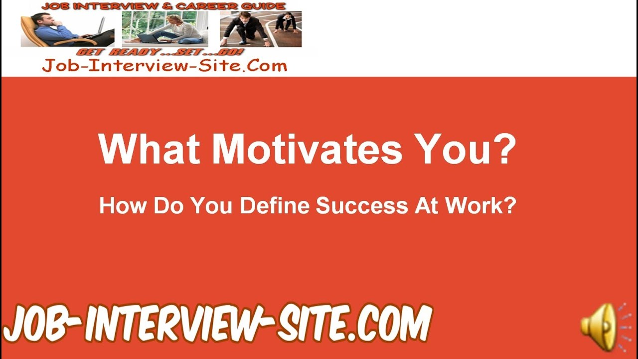 what motivates you to be successful
