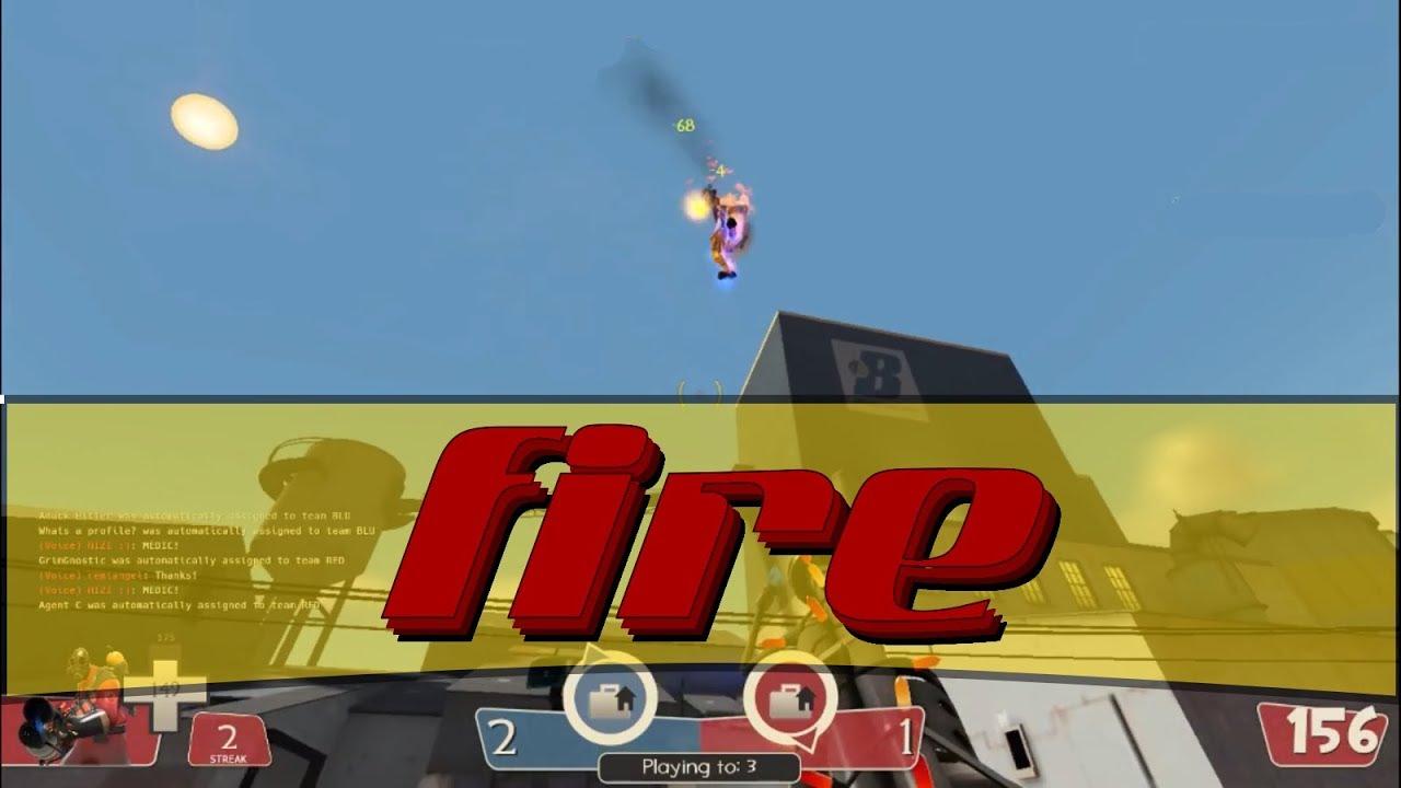 fire - TF2 pyro montage
