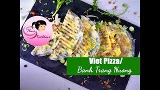 Viet Pizza/ Bánh tráng nướng