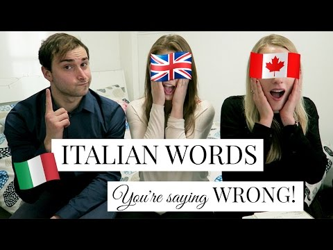 20 ITALIAN WORDS YOU'RE SAYING WRONG!