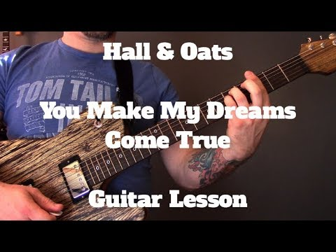 Hall & Oates - You Make My Dreams Come True Guitar Lesson