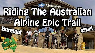 Riding The Australian Alpine Epic Trail At Mount Buller