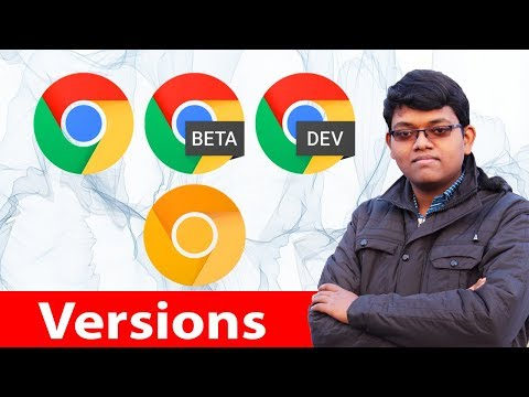 Google Chrome Different Versions Explained In Hindi