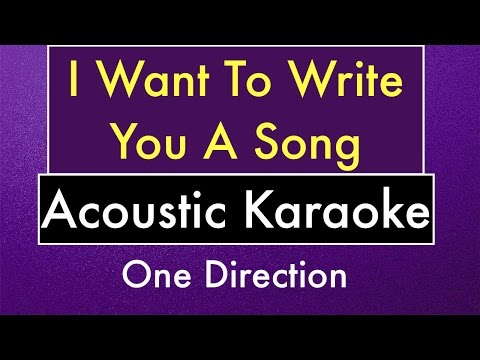 Free Download I Want To Write You A Song | Karaoke Lyrics One Direction (acoustic Guitar Instrumental) Mp3 dan Mp4
