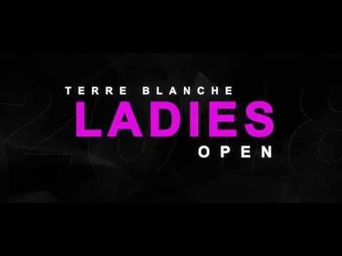 Terre Blanche Ladies Open 2018 - Trailer
