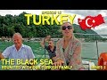WE HAVE TO LEAVE TURKEY! // OUR TURKISH FAMILY ❤️ // THE BLACK SEA // Hitchhiking in Turkey // EP 16