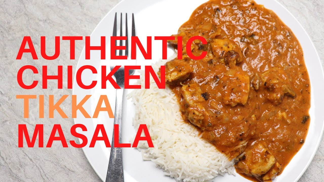 Authentic Chicken Tikka Masala Brian S Kitchen Youtube