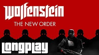 Wolfenstein: The New Order - Full Game Walkthrough (No Commentary Longplay)