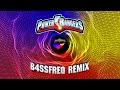 Power Rangers Theme (B4SSfreq Remix)