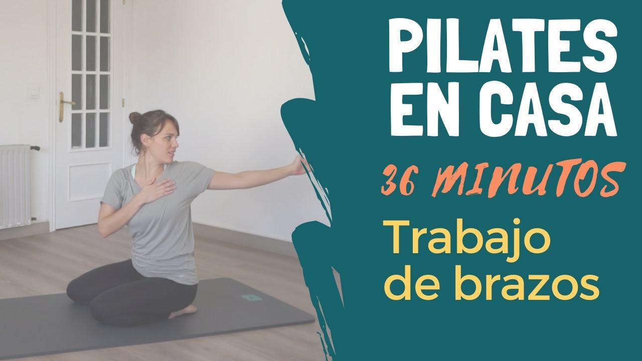 Pilates En Casa Brazos Nivel Iniciación 36min Cuarentenalates Youtube