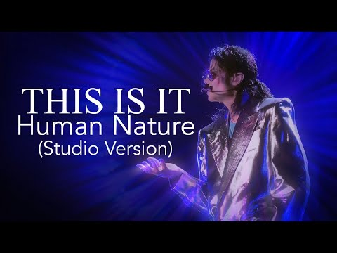 Human Nature Studio Version || Michael Jackson's This Is It