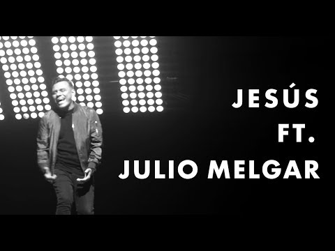 LEAD - Jesús Ft. Julio Melgar