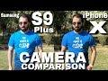 Samsung S9 Plus vs iPhone X Camera Comparison| Samsung Galaxy S9 Plus Camera Review|iPhone X Camera
