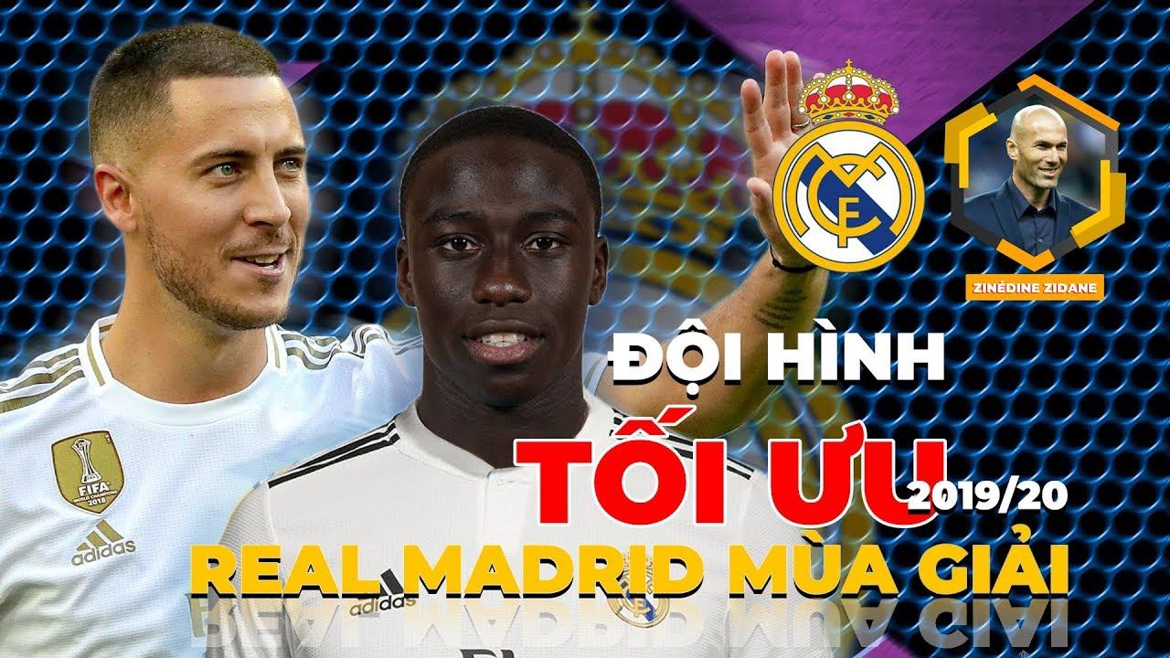 Đội hình tối ưu của Real Madrid mùa giải 2019/2020