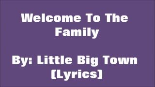 Watch Little Big Town Welcome To The Family video