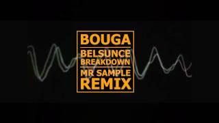 Bouga - Belsunce Breakdown ( Mr Sample Remix )
