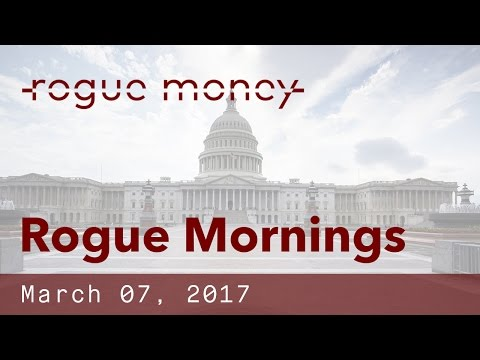 "Rogue Mornings with ""V"" & CJ - Vault 7, Battle on the Hill, China Banking Dominates (03/07/2017)"