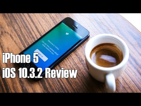 iPhone 5 iOS 10.3.2 Review