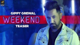 GIPPY GREWAL - WEEKEND (Teaser) | HUMBLE MUSIC