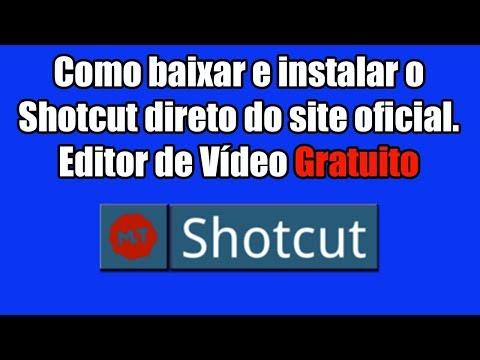 Como baixar e instalar o Shotcut direto do site oficial. (Editor de Vídeo Gratuito)