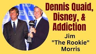 Jim Morris, The Rookie Talks About Dennis Quaid, Disney, & His Addiction