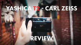 My honest Yashica T2 Carl Zeis…