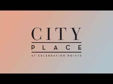City Place At Celebration Pointe | Home. Reimagined.