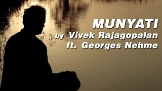 Munyati by Viveick Rajagopalan ft. Georges Nehme | Official Music Video