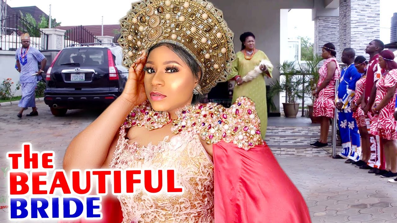 The Beautiful Bride Complete Season - Destiny Etiko 2020 Latest Nigerian Movie