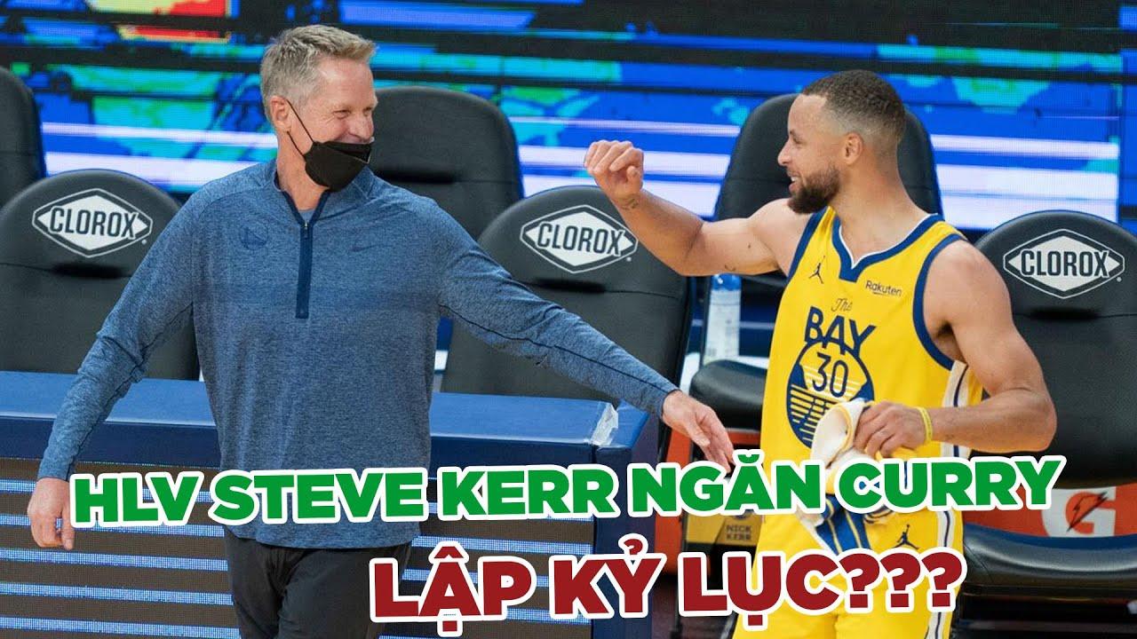 HLV Steve Kerr nói gì khi lại ngăn Steph Curry phả kỷ lục của Klay Thompson