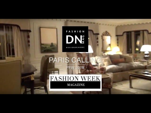 Paris fashion week 2018 opening  | DN MAG