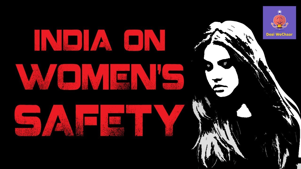 "safety of women in india As violence against women in india continues to make headlines,  added to the  challenges around women's safety,"" says a shankar, national."
