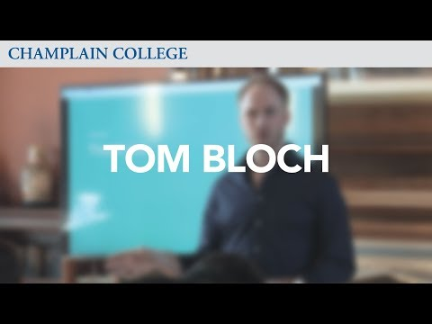 Tom Bloch: Speaking from Experience