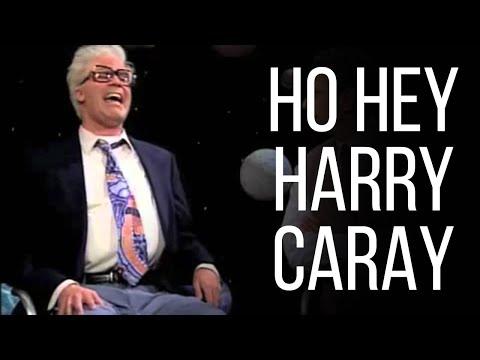 Ho Hey Harry Caray
