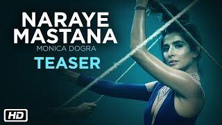 Naraye Mastana | Teaser | Monica Dogra