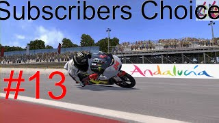 Almost The Podium!!! Subscribers Choice: Part 13 (MotoGP 14)