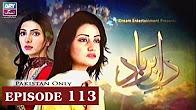 Dil-e-Barbad - Episode 113 Full HD - ARY Zindagi Drama