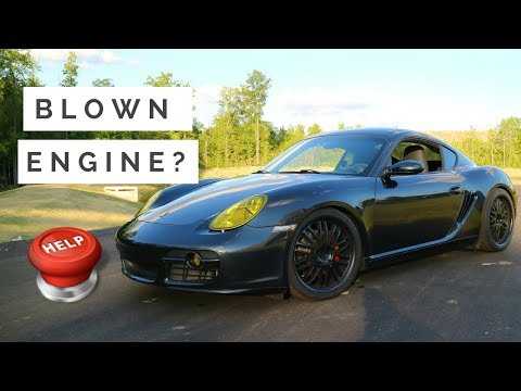 HELP! We blew up our Porsche Cayman S?