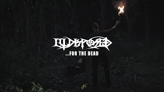 ILLDISPOSED - ...For The Dead (Official Video)