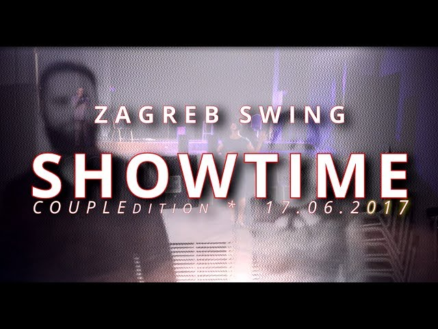 ZAGREB Swing SHOWTIME 2017 [Matija&Ana]