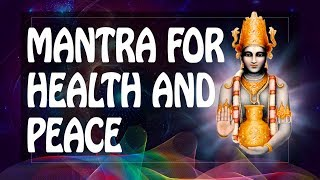 ॐ Peaceful Mind mantra - Brings Health Peace & Happiness 2019