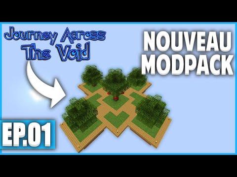 UNE NOUVELLE AVENTURE COMMENCE ! | Minecraft Moddé - Journey Across The Void | Ep# 1