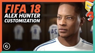 Customize Alex Hunter In Your FIFA 18 Story | E3 2017