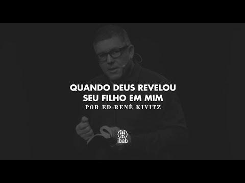 Quando Deus revelou seu Filho em mim | Ed René Kivitz
