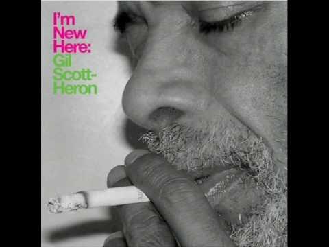 Gil Scott Heron - I'm New Here